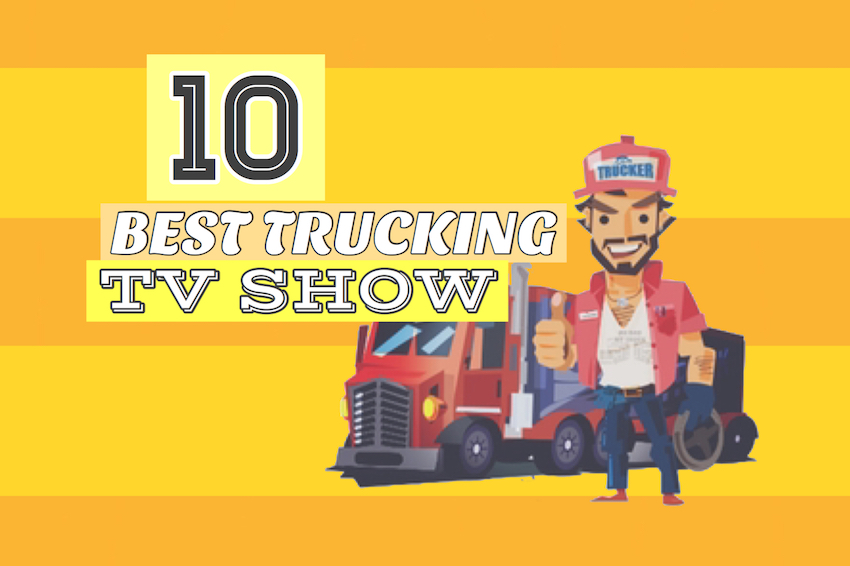 10 BEST reality trucking TV shows! | Truck Trader Blog
